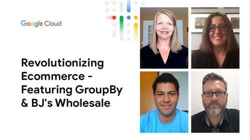 Candid Conversations: Revolutionizing the eCommerce Experience - Featuring GroupBy and BJ's Wholesale