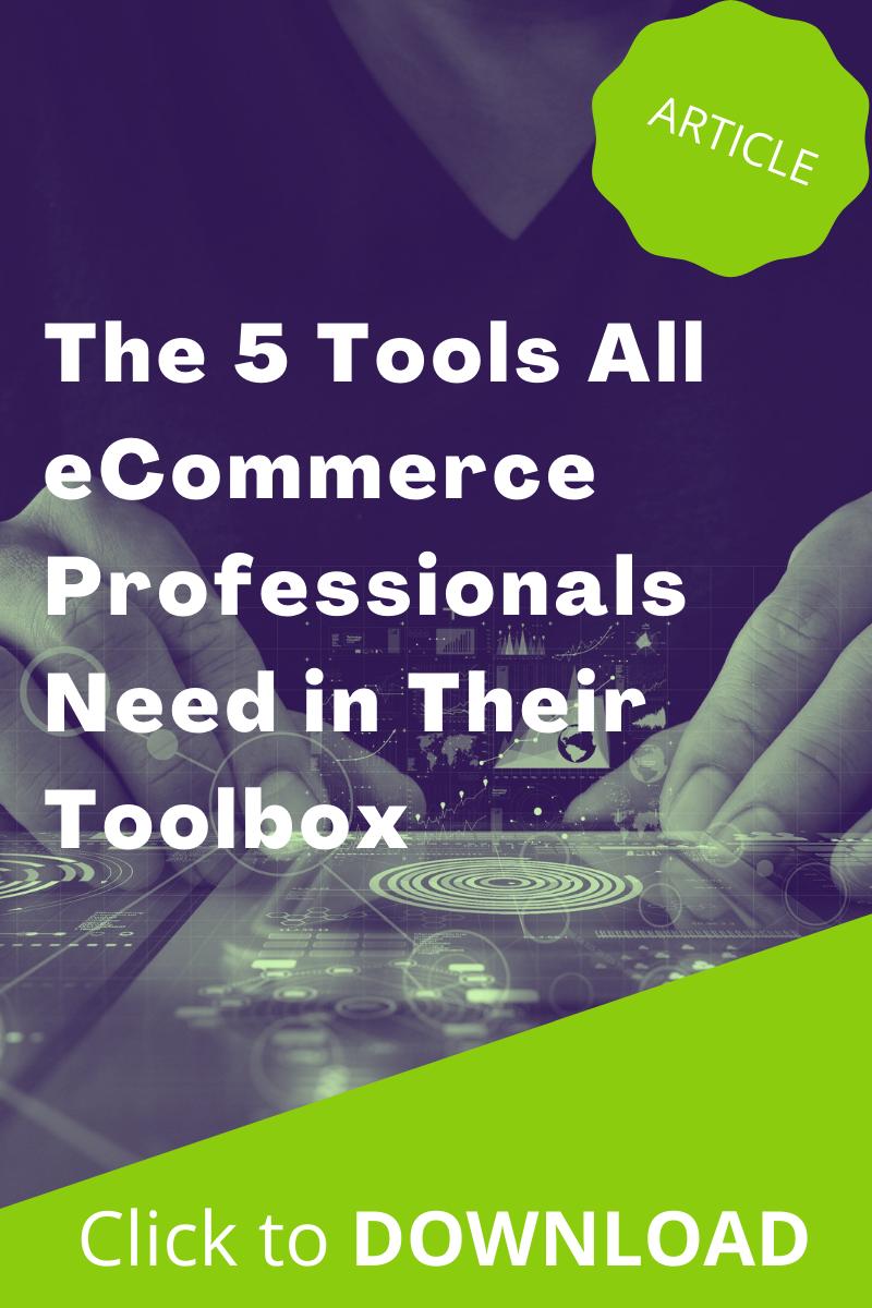 download-5-tools-ecommerce-professionals.png